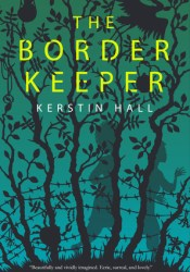 The Border Keeper Book by Kerstin  Hall
