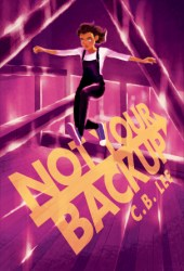Not Your Backup (Sidekick Squad, #3) Book