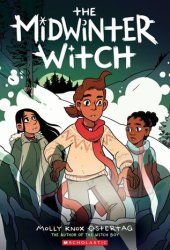 The Midwinter Witch (The Witch Boy, #3) Book