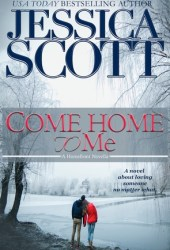 Come Home to Me (Homefront, #0.5; Coming Home #5.5) Book