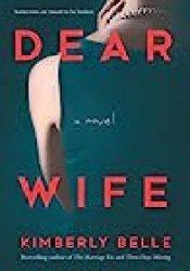 Dear Wife Book by Kimberly Belle