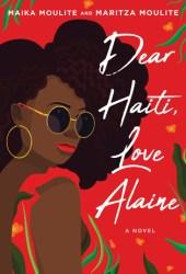 Dear Haiti, Love Alaine Book