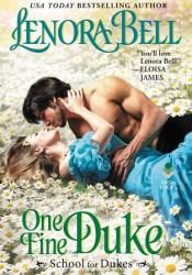 One Fine Duke (School for Dukes, #3) Book by Lenora Bell
