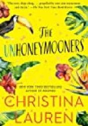 The Unhoneymooners Book by Christina Lauren