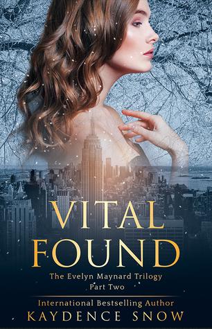 Recensie: Vital found( Evelyn Manyard #2 ) van Kaydence Snow