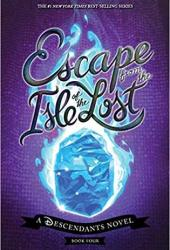Escape from the Isle of the Lost (Isle of the Lost #4) Book