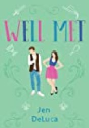 Well Met Book by Jen DeLuca