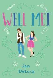 Well Met (Well Met, #1) Book