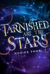 Tarnished Are the Stars Book