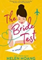 The Bride Test (The Kiss Quotient, #2) Book by Helen Hoang