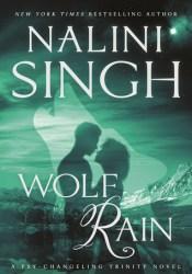 Wolf Rain (Psy-Changeling Trinity, #3; Psy-Changeling, #18) Book by Nalini Singh