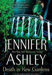 Death in Kew Gardens (Kat Holloway Mysteries, #3) Book by Jennifer Ashley