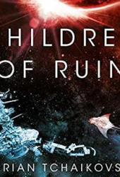 Children of Ruin (Children of Time #2) Book