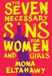 The Seven Necessary Sins for Women and Girls Book