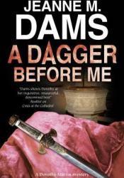 A Dagger Before Me (Dorothy Martin, #21) Book by Jeanne M. Dams