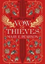 Vow of Thieves (Dance of Thieves, #2) Book by Mary E. Pearson
