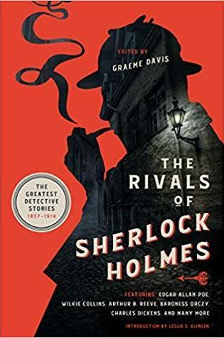 The Rivals of Sherlock Holmes: The Greatest Detective Stories: 1837-1914 PDF Book by Graeme Davis PDF ePub
