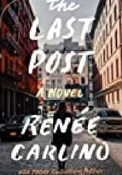 The Last Post Book by Renee Carlino