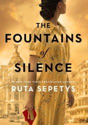 The Fountains of Silence Book by Ruta Sepetys