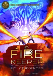 The Fire Keeper (The Storm Runner #2) Book by J.C. Cervantes