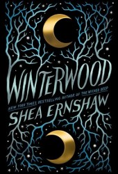 Winterwood Book by Shea Ernshaw