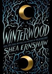 Winterwood Book by Shea Ernshaw