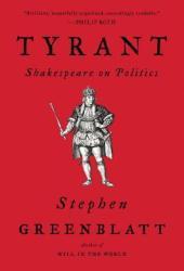Tyrant: Shakespeare on Politics Book
