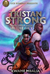 Tristan Strong Punches a Hole in the Sky (Tristan Strong #1) Book