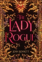 The Lady Rogue Book by Jenn Bennett