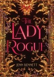 The Lady Rogue Book by Jenn Bennett