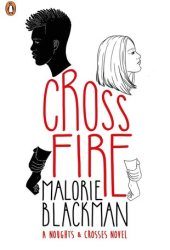 Crossfire (Noughts & Crosses, #5) Book