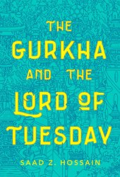 The Gurkha and the Lord of Tuesday Book