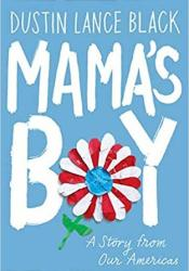 Mama's Boy: A Story from Our Americas Book by Dustin Lance Black
