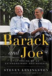 Barack and Joe: The Making of an Extraordinary Partnership Book