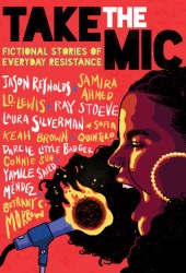Take the Mic: Fictional Stories of Everyday Resistance Book