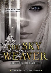 The Sky Weaver (Iskari, #3) Book by Kristen Ciccarelli