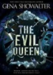 The Evil Queen (The Forest of Good and Evil, #1) Book by Gena Showalter