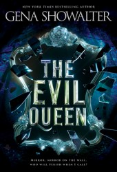 The Evil Queen (The Forest of Good and Evil, #1) Book