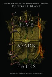 Five ​Dark Fates (Three Dark Crowns, #4) Book