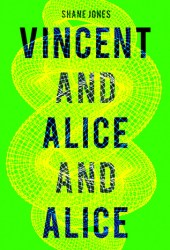 Vincent and Alice and Alice Book