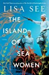 The Island of Sea Women by Lisa See