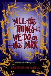 All the Things We Do in the Dark Book