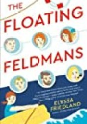 The Floating Feldmans Book by Elyssa Friedland