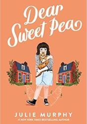 Dear Sweet Pea Book by Julie   Murphy
