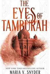 The Eyes of Tamburah (Archives of the Invisible Sword, #1) Book