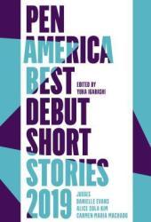 PEN America Best Debut Short Stories 2019 Book