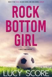 Rock Bottom Girl Book