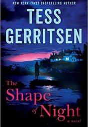 The Shape of Night Book by Tess Gerritsen