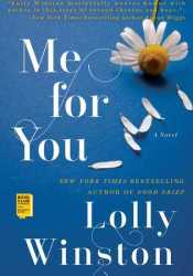 Me for You Book by Lolly Winston