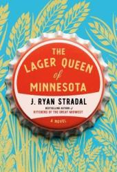 The Lager Queen of Minnesota Book